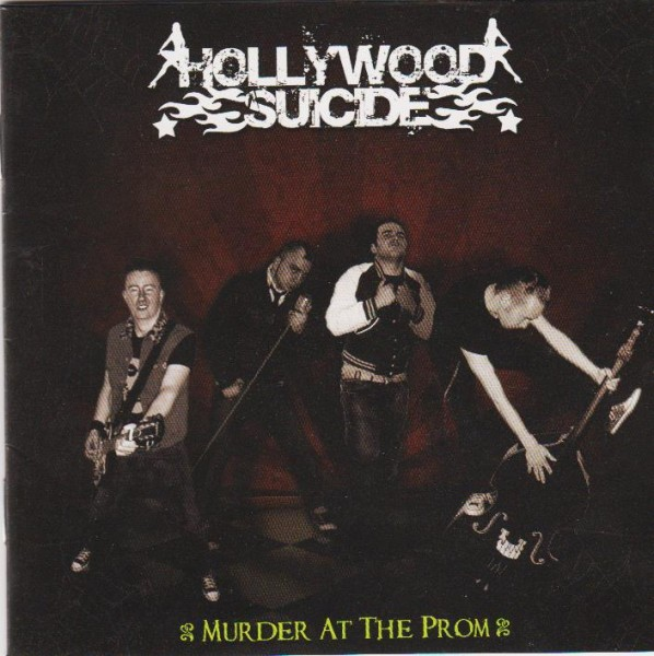 HOLLYWOOD SUICIDE - Murder At The Prom CD
