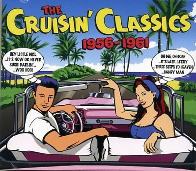 V.A. - The Cruisin' Classics 1956 - 1961 3CD