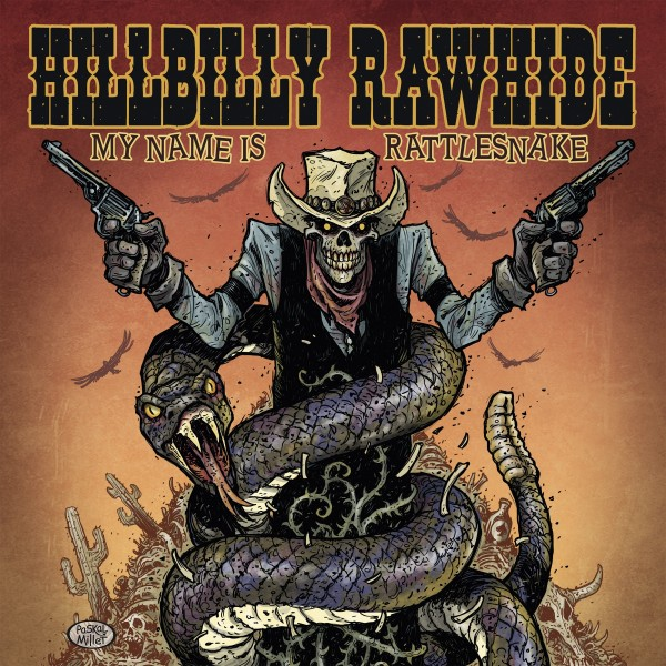 HILLBILLY RAWHIDE - My Name Is Rattlesnake LP black