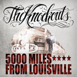 KNOCKOUTS - 5000 Miles From Louisville LP