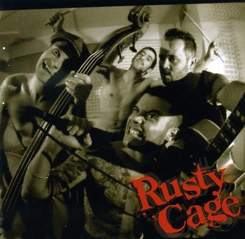RUSTY CAGE - Same CD