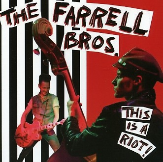 FARRELL BROS.-This Is A Riot CD