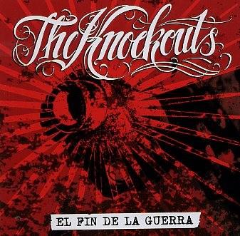 KNOCKOUTS - El Fin De La Guerra CD