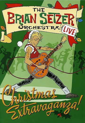 BRIAN SETZER ORCHESTRA - Christmas Extravaganza DVD