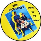 RICOCHETS - Made In The Shade Picture Disc LP