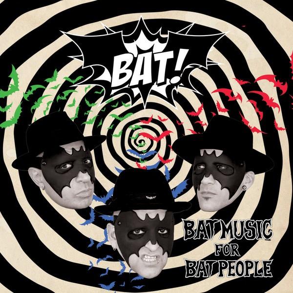 BAT! - Bat Music For Bat People LP ltd.
