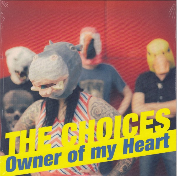 """THE CHOICES - Owner Of My Heart 7""""EP"""
