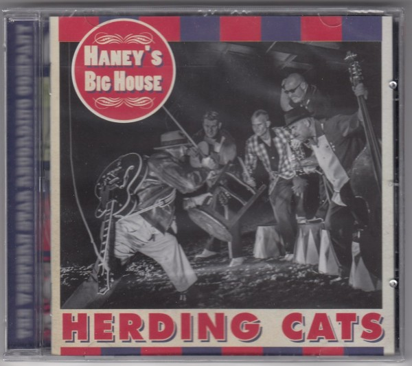 HANEY'S BIG HOUSE - Herding Cats CD