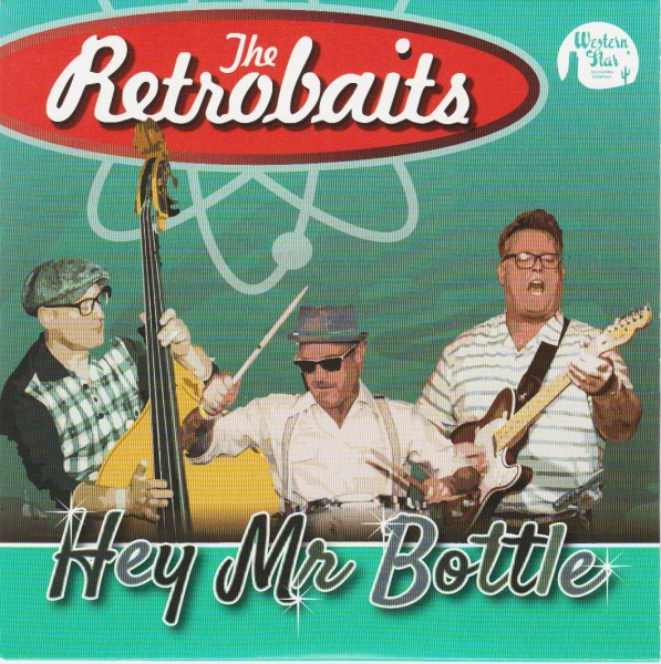 "RETROBAITS - Hey Mr. Bottle 7""EP"