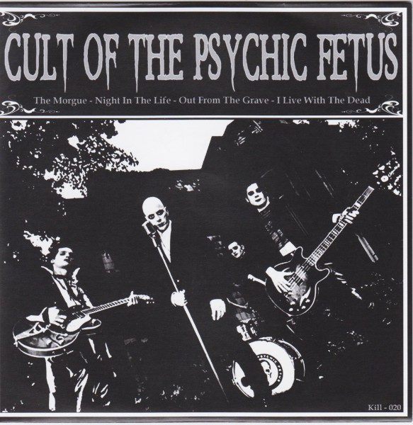 """CULT OF THE PSYCHIC FETUS - The Morgue 7""""EP ltd."""