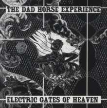 """THE DAD HORSE EXPERIENCE - Electric Gates Of Heaven 7""""EP ltd."""