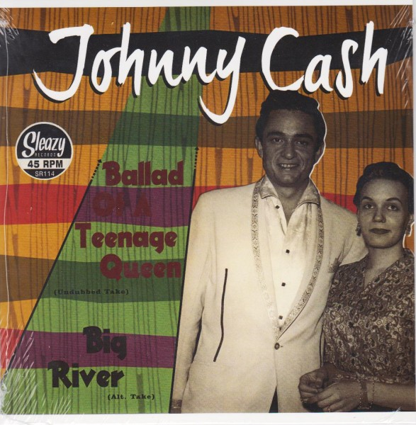CASH, JOHNNY - Ballad Of A Teenage Queen 7""