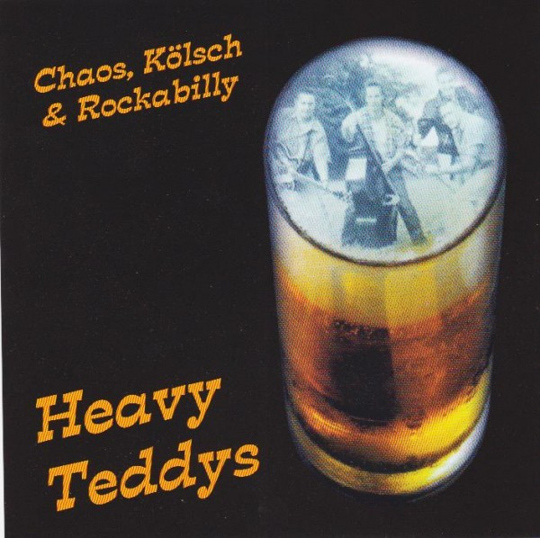 HEAVY TEDDYS - Chaos, Kölsch & Rockabilly CD