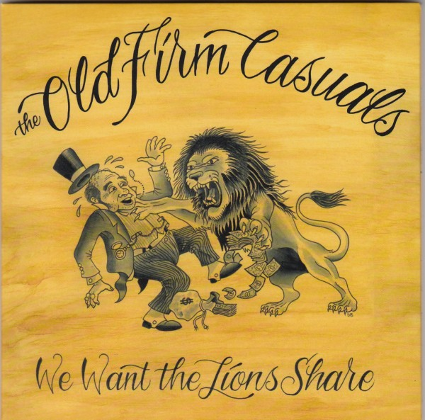 """OLD FIRM CASUALS - We Want The Lions Share 7""""EP"""