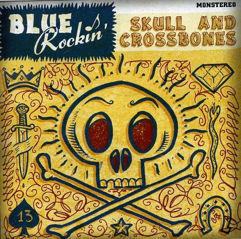BLUE ROCKIN ' - Skull And Crossbones CD