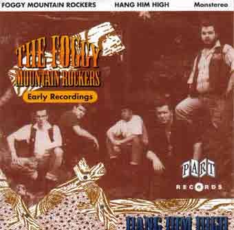 FOGGY MOUNTAIN ROCKERS - Hang Him High CD