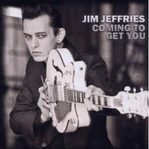 JIM JEFFRIES - Coming To Get You CD