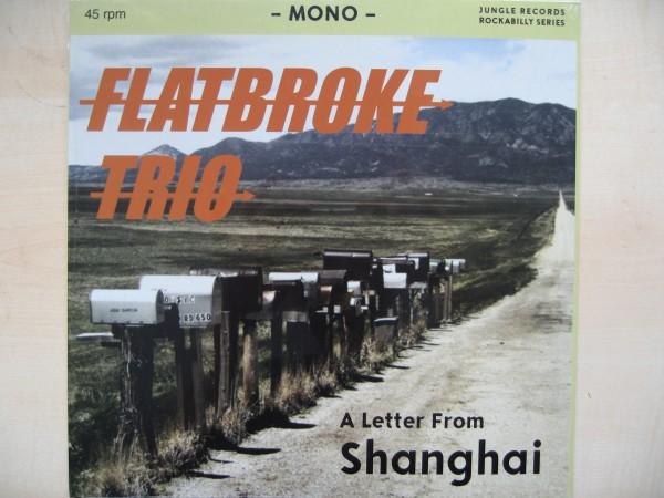 "FLATBROKE TRIO - A Letter From Shanghai 12""EP ltd."