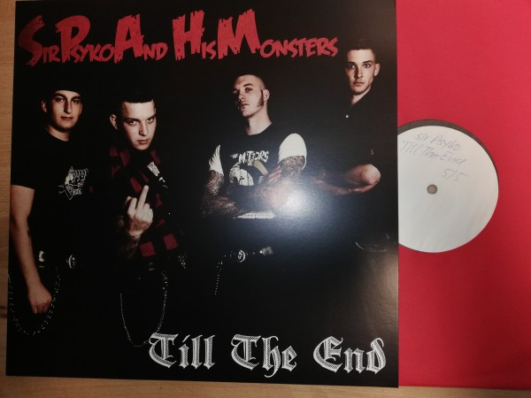 SIR PSYKO AND HIS MONSTERS - Till The End LP testpressing