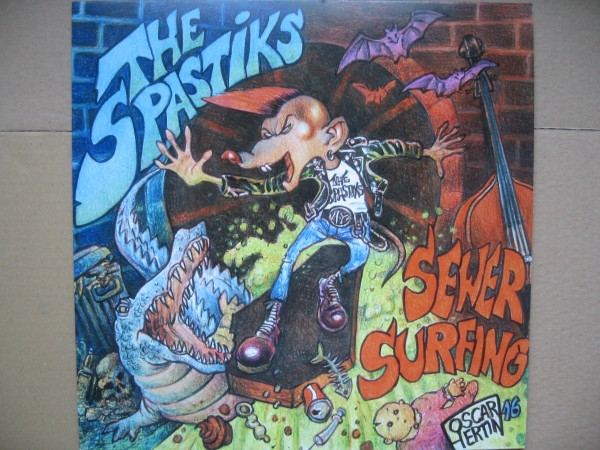 SPASTIKS - Sewer Surfing LP