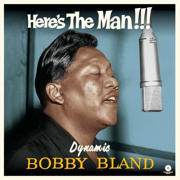 BLAND, BOBBY - Here's The Man!!! LP
