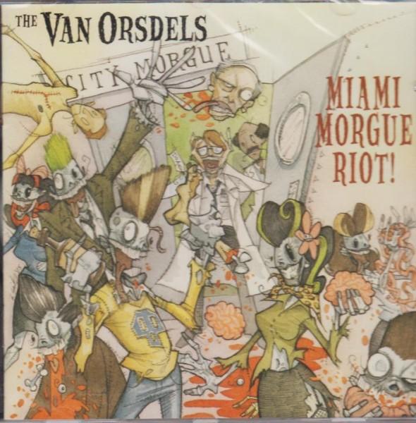 VAN ORSDELS-Miami Morgue Riot! CD