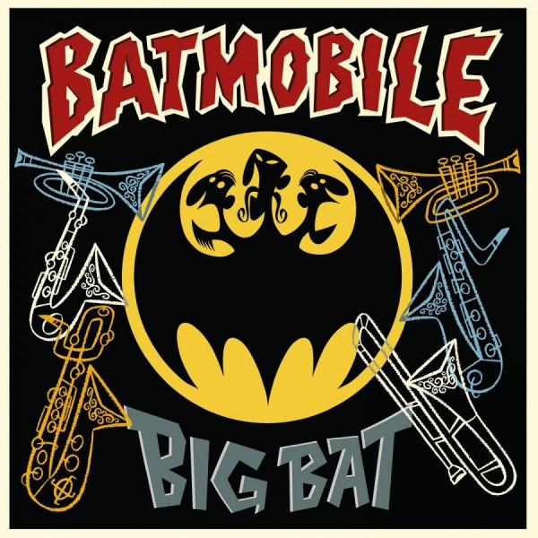 "BATMOBILE - Big Bat 10""LP ltd."