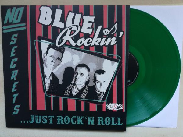 BLUE ROCKIN' - No Secrets….Just Rock'n'Roll LP green ltd.