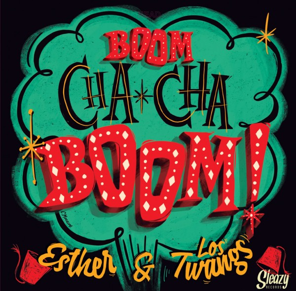 ESTHER & LOS TWANGS - Boom Cha Cha Boom CD