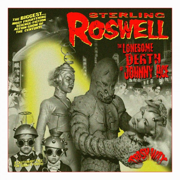 "STERLING ROSWELL - The Lonesome Death...10""EP"