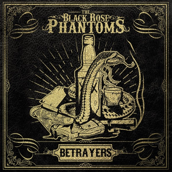 BLACK ROSE PHANTOMS - Betrayers LP