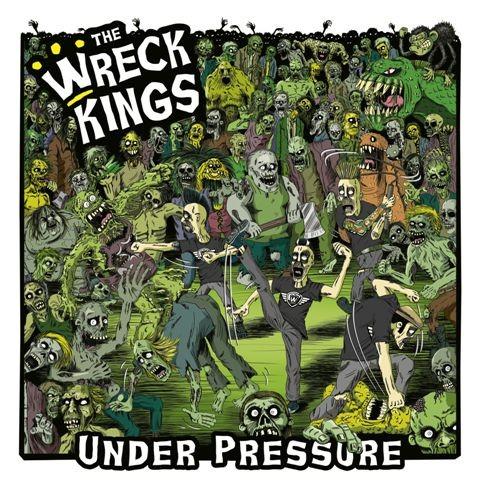 WRECK KINGS - Under Pressure CD