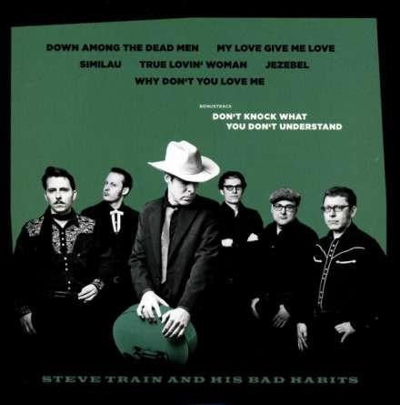 STEVE TRAIN AND HIS BAD HABBITS - Same CD