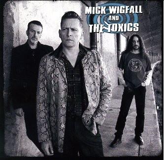 WIGFALL, MICK & THE TOXICS - Same CD