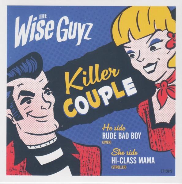 """WISE GUYZ - Killer Couple 7"""""""