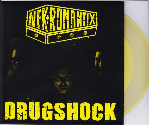 "NEKROMANTIX - Drugshock 7""EP NEON YELLOW ltd."