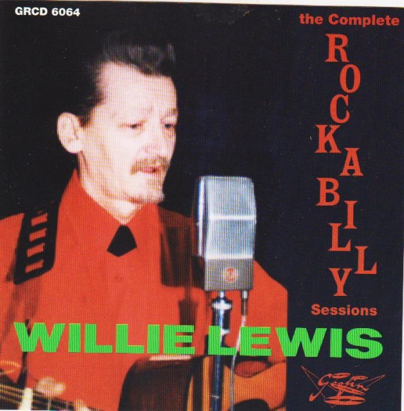 LEWIS, WILLIE-The Complete Rock-A-Billy Sessions CD