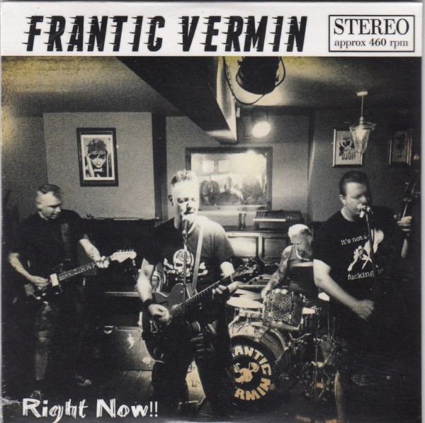 FRANTIC VERMIN - Right Now! CD