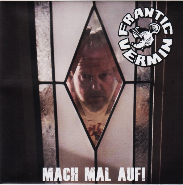 "FRANTIC VERMIN - Mach mal auf! 7"" orange ltd."