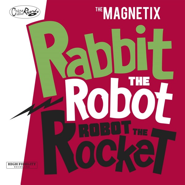 MAGNETIX - Rabbit The Robot , Robot The Rocket CD