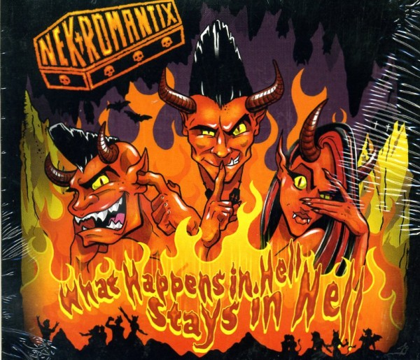 NEKROMANTIX - What Happens In Hell, Stays In Hell! CD