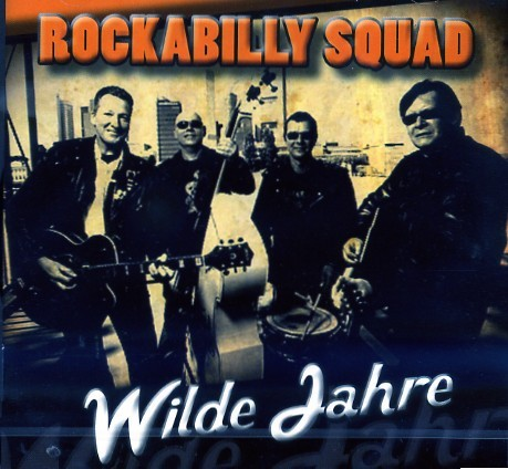 ROCKABILLY SQUAD - Wilde Jahre CD