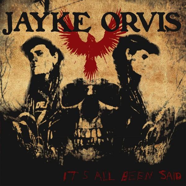 JAYKE ORVIS - It's All Been Said LP