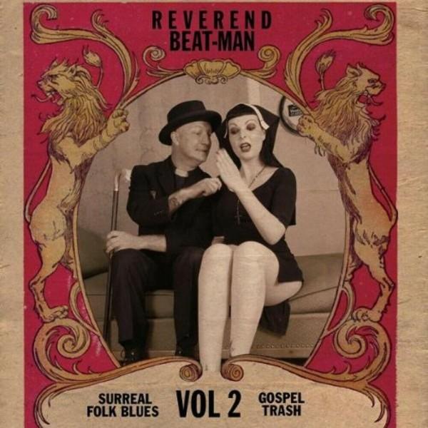 REVEREND BEAT-MAN - Surreal Folk Blues Trash Vol.2 LP
