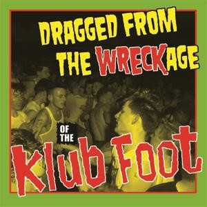 V.A. - Dragged From The Wreckage Of The Klub Foot CD box