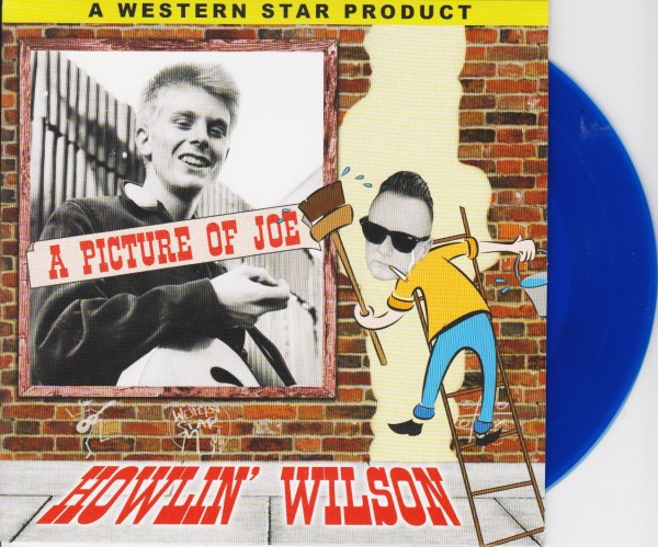 "HOWLIN WILSON - A Picture Of Joe 7""EP"