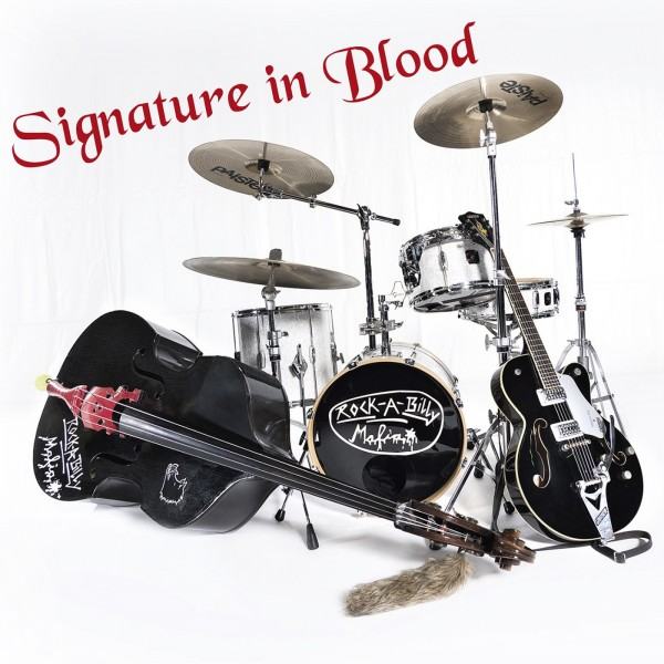 ROCKABILLY MAFIA - Signature In Blood CD