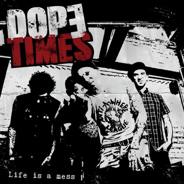 DOPE TIMES - Life Is A Mess LP ltd.