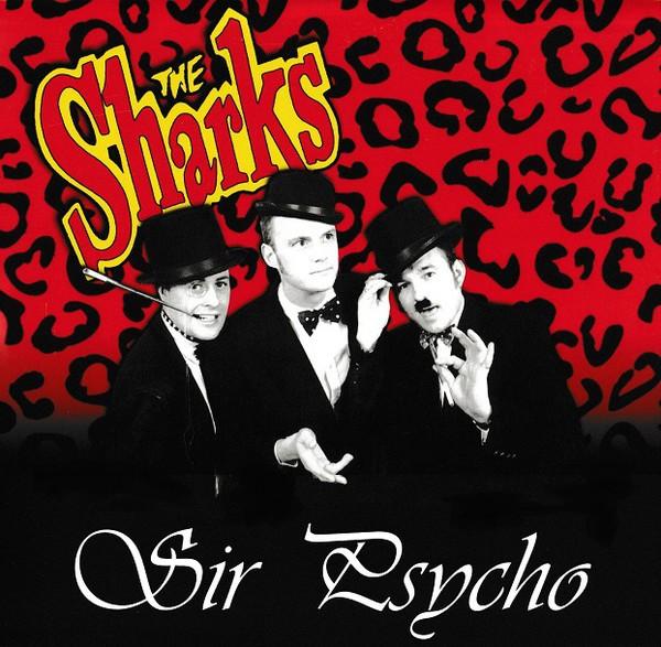 "SHARKS - Sir Psycho 10""EP ltd."