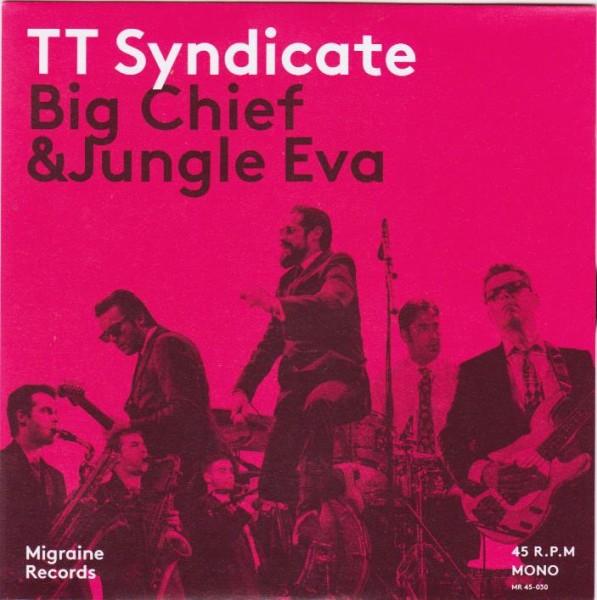 "TT SYNDICATE - Big Chief 7"" ltd."
